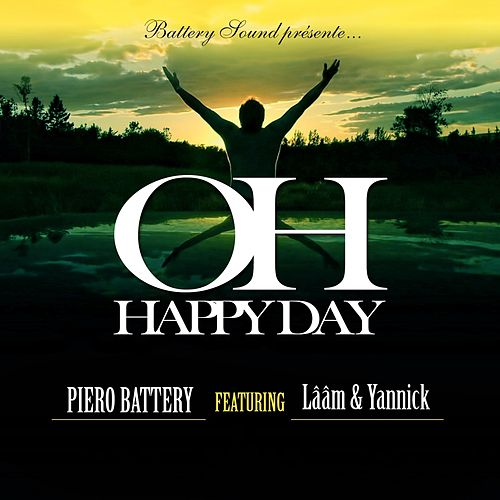 Oh Happy Day (French remix) by Piero Battery