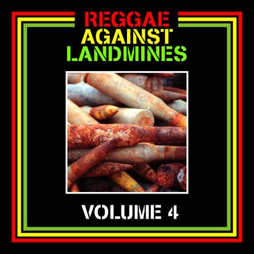Reggae Against Landmines, Vol. 4 by Various Artists