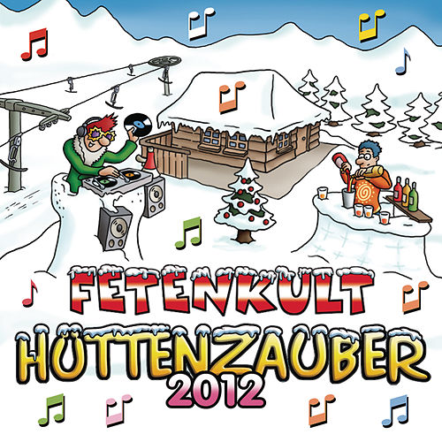 Hüttenzauber 2012 von Various Artists