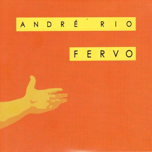 Fervo - Andre Rio 20 Anos de Frevo de André Rio