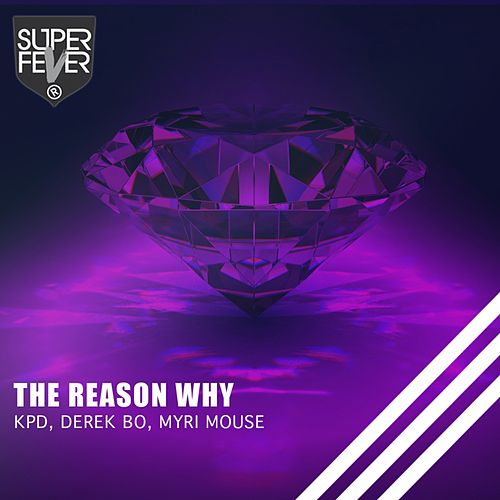 The Reason Why by Kpd