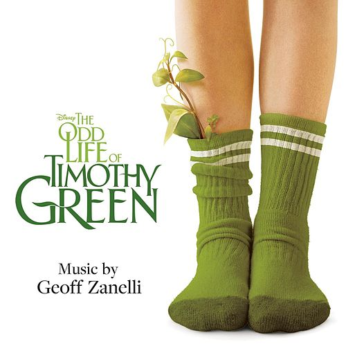 The Odd Life Of Timothy Green (Original Motion Picture Soundtrack) de Geoff Zanelli
