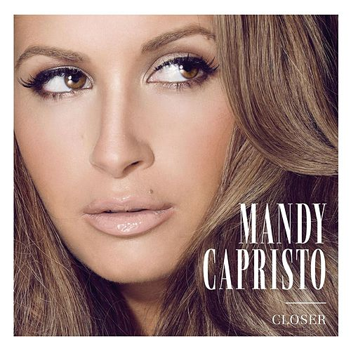 Closer EP von Mandy Capristo