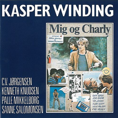 Mig Og Charly (2012 - Remastered) by Kasper Winding