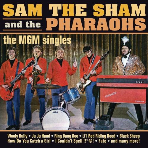 The MGM Singles by Sam The Sham & The Pharaohs