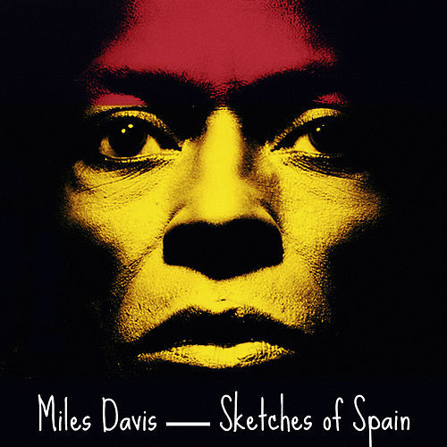 Sketches of Spain von Miles Davis
