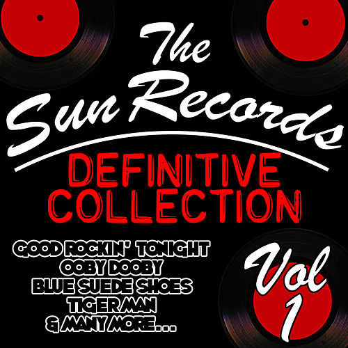 The Sun Records Definitive Collection Vol. 1 by Various Artists