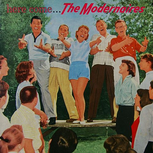 Here Come The Modernaires de The Modernaires