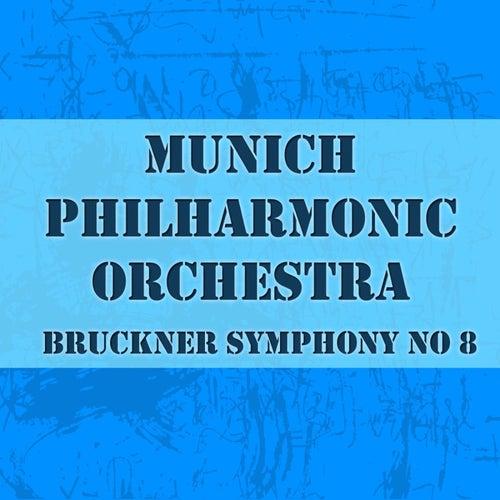Bruckner Symphony No 8 von Munich Philharmonic Orchestra
