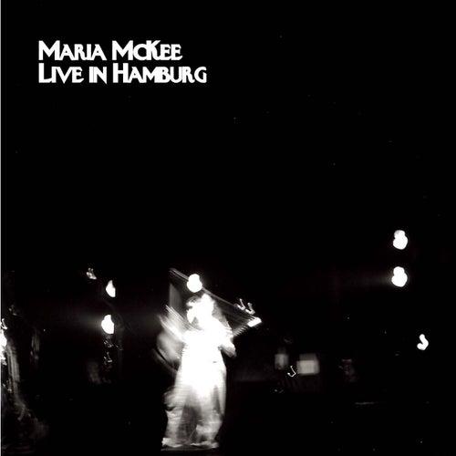 Live in Hamburg van Maria McKee