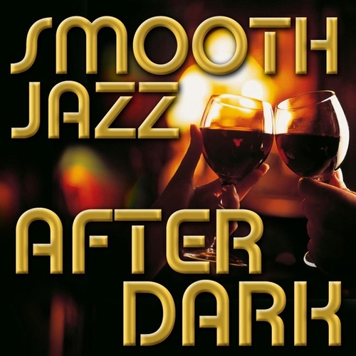 Smooth Jazz After Dark von Smooth Jazz Allstars