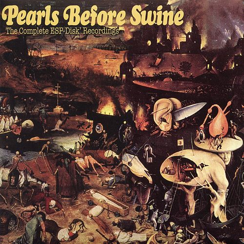 The Complete ESP-Disk Recordings by Pearls Before Swine