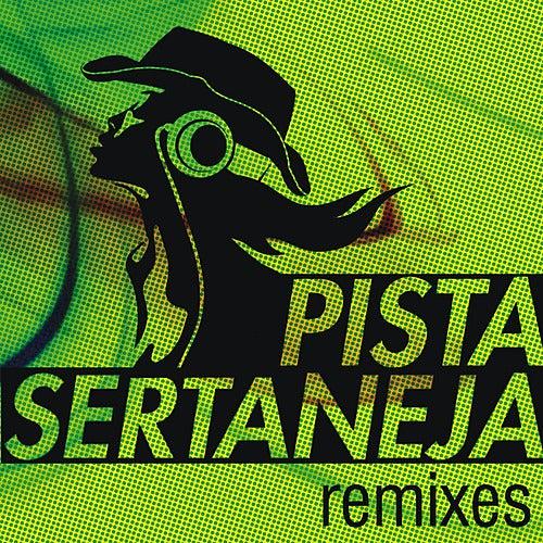 Pista Sertaneja - Remixes de Various Artists