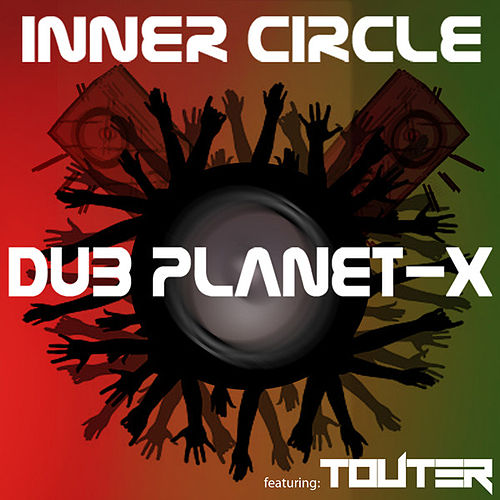 Dub Planet-X (feat Touter) von Inner Circle