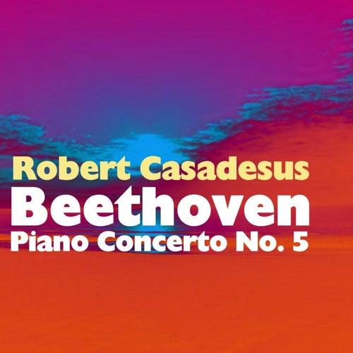 Beethoven Piano Concerto No 5 de Robert Casadesus