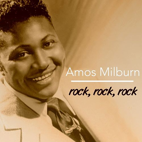 Rock, Rock, Rock by Amos Milburn