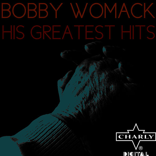His Greatest Hits von Bobby Womack