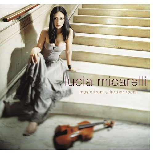 Music From A Farther Room by Lucia Micarelli