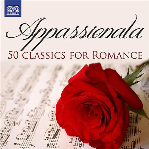 Appassionata: 50 Classics for Romance von Various Artists
