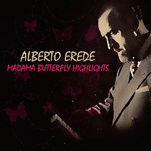 Madama Butterfly Highlights de Alberto Erede
