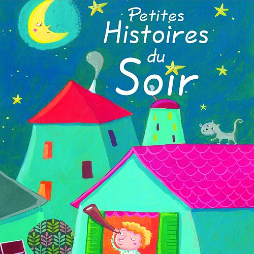 Petites histoires du soir de Rémi Guichard