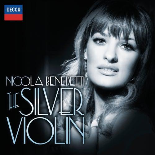 The Silver Violin by Nicola Benedetti