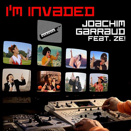 I'm Invaded by Joachim Garraud