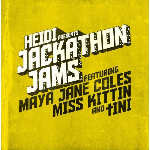 Heidi Presents Jackathon Jams feat. Maya Jane Coles, Miss Kittin & tINI de Various Artists