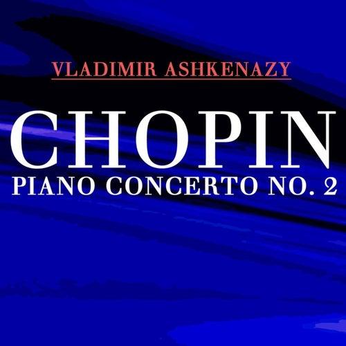 Chopin Piano Concerto No 2 von Vladimir Ashkenazy