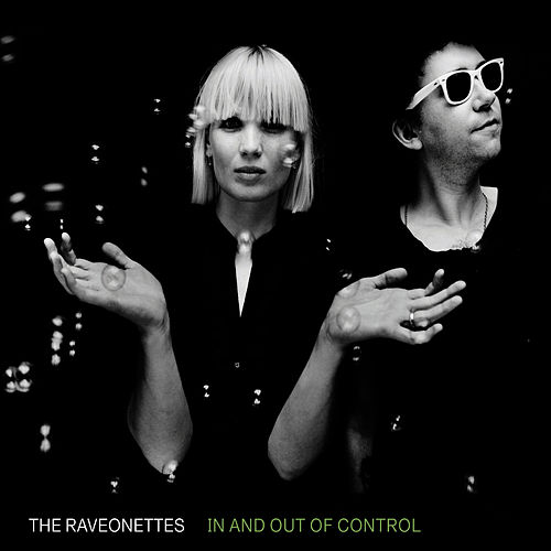 In And Out Of Control von The Raveonettes