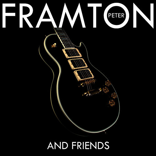 Peter Frampton & Friends von Peter Frampton