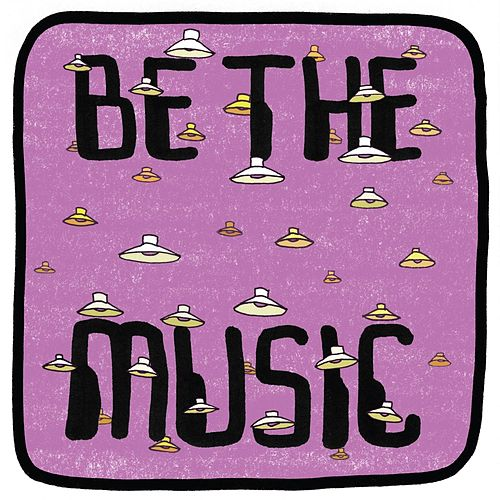 Be The Music by Mr. Scruff