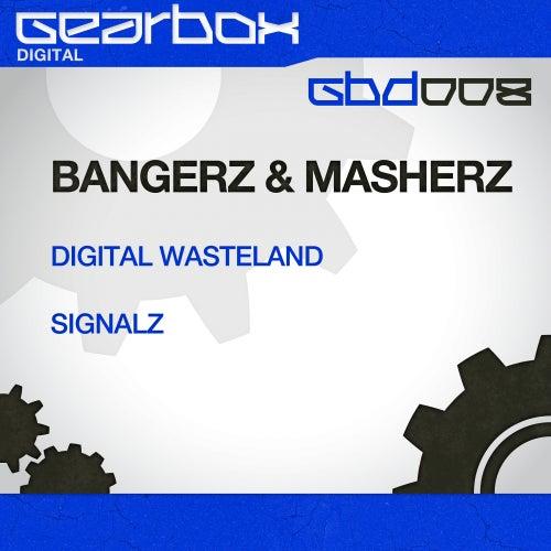 Digital Wasteland de Bangerz