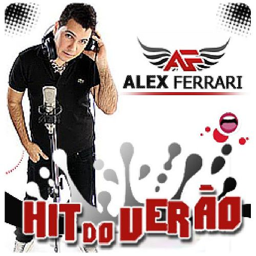 Hit Do Verão de Alex Ferrari