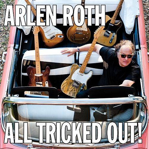 All Tricked Out! by Arlen Roth