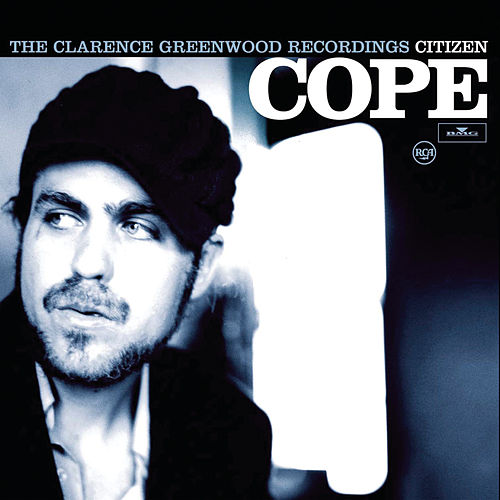 The Clarence Greenwood Recordings by Citizen Cope