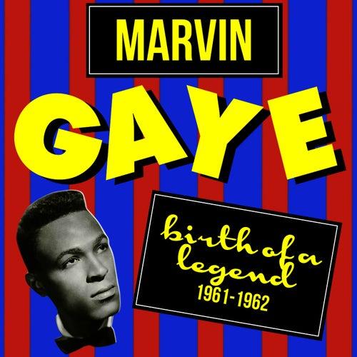 Birth of a Legend (1961-1962) de Marvin Gaye