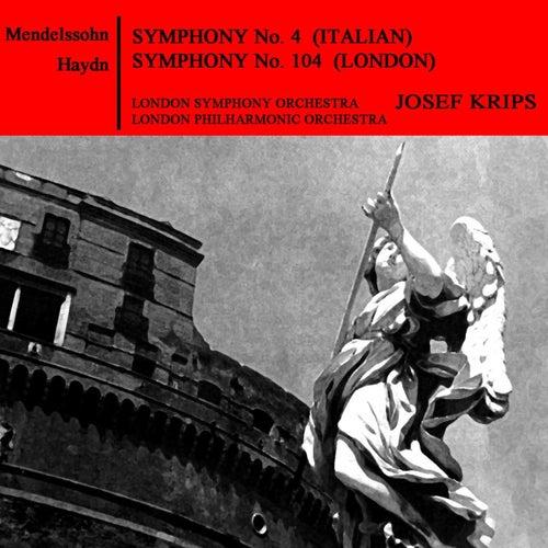 Mendelssohn: Symphony No. 4 - Haydn: Symphony No. 104 von London Philharmonic Orchestra