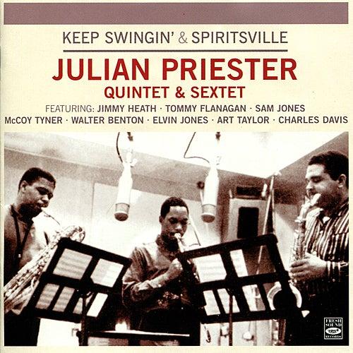 Keep Swingin' & Spiritsville von Julian Priester