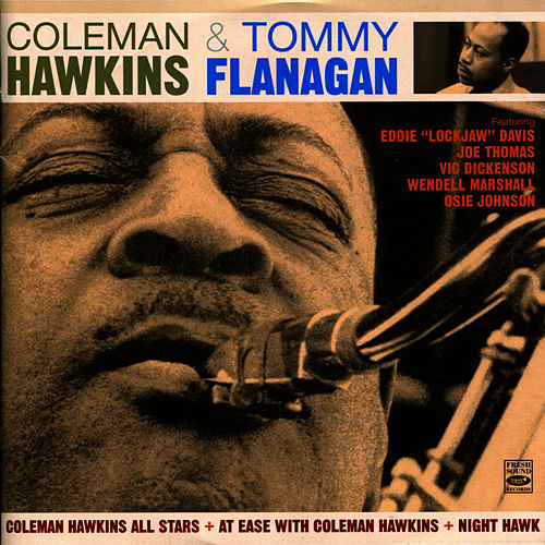 Coleman Hawkins All Stars + At Ease with Coleman Hawkins + Night Hawk de Coleman Hawkins