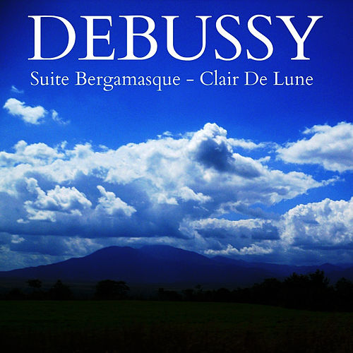 Debussy: Suite Bergamasque - Clare de Lune de L'Orchestre de la Suisse Romande