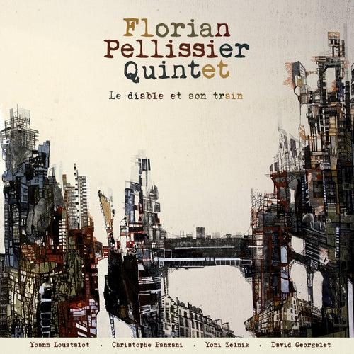 Le diable et son train de Florian Pellissier Quintet
