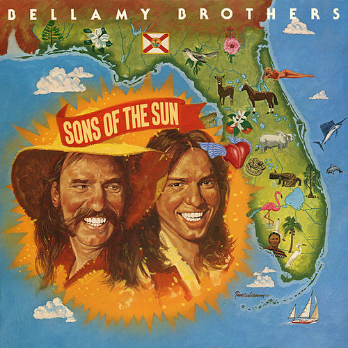 Sons Of The Sun von Bellamy Brothers