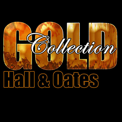 Gold Collection de Hall & Oates