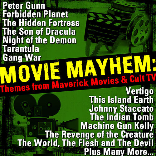 Movie Mayhem: Themes from Maverick Movies & Cult Tv von Various Artists