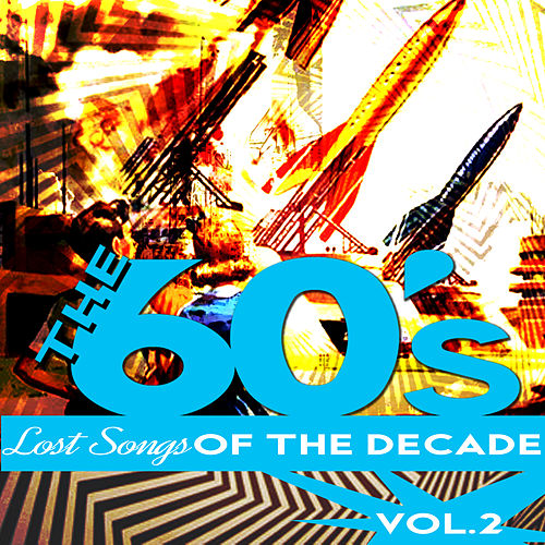 The Sixties - Lost Songs of the Decade, Vol. 2 de Various Artists