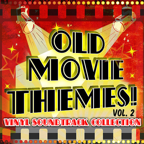 Old Movie Themes! Vinyl Soundtrack Collection, Vol. 2 von Various Artists