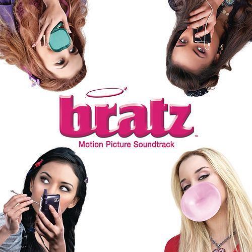 Bratz Motion Picture Soundtrack de Bratz