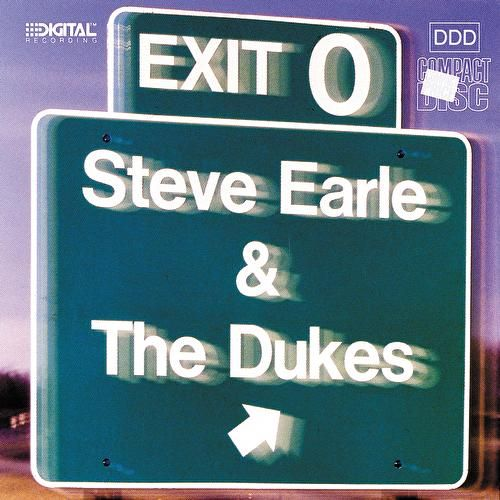 Exit O by Steve Earle