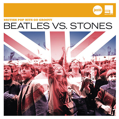 Beatles vs. Stones (Jazz Club) de Various Artists